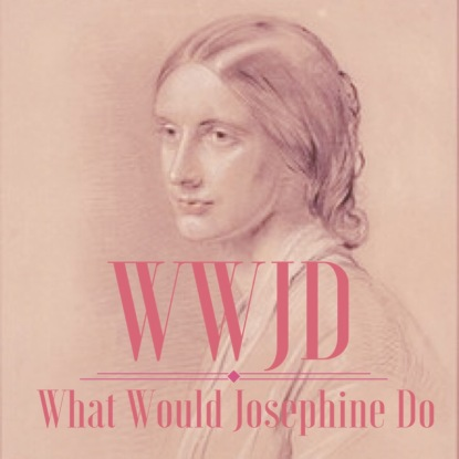 What Would Josephine do?